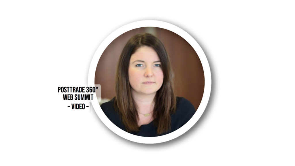Olivia Vinden of Alpha FMC, at the PostTrade 360° Web Summit 2020.