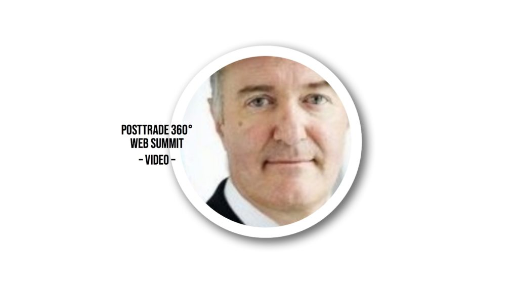 Patrick Pearson of the EU Commission, speaker at the PostTrade 360° Web Summit 2020, 3 June.